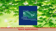 PDF  Introduction to Satellite Communication Artech House Space Applications Read Online