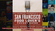 Patricia Untermans San Francisco Food Lovers Pocket Guide Second Edition