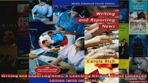 Writing and Reporting News A Coaching Method Media Enhanced Edition with InfoTrac