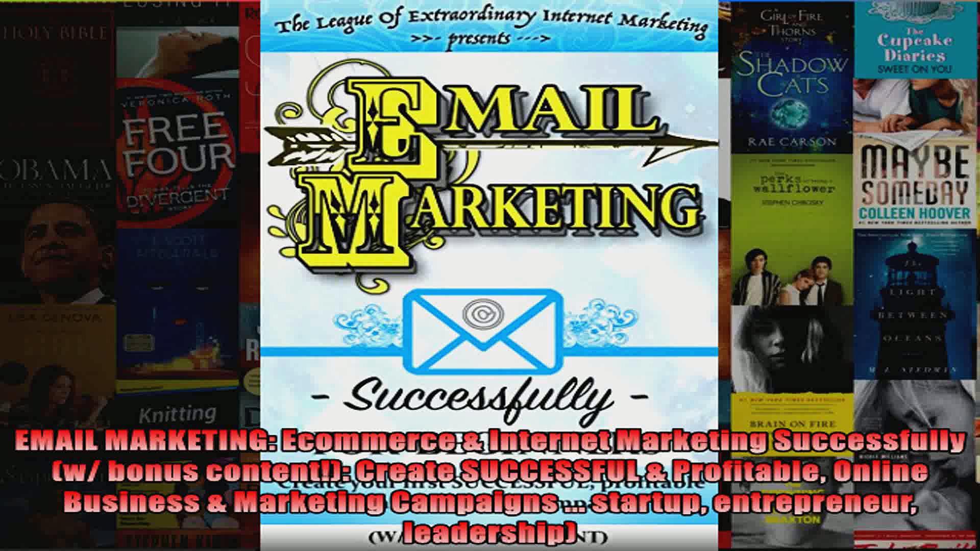 EMAIL MARKETING Ecommerce  Internet Marketing Successfully w bonus content Create