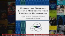 Designing General Linear Models to Test Research Hypotheses