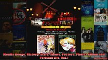 Moulin Rouge History Stars Shows Posters Photos Album and Parisian Life Vol1