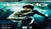 Read Dark Sector Official Strategy Guide  Brady Games   Brady Games   Official Strategy Guides