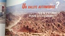 Femmes & Rallyes - Dossier idées reçues : épisode 1 - Trophée Roses des Andes