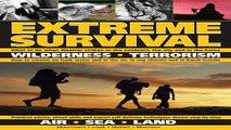 Download Extreme Survival  Wilderness   Terrorism   Air   Sea   Land