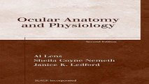 Download Ocular Anatomy and Physiology  Basic Bookshelf for Eyecare Professionals