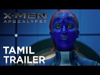X-MEN: APOCALYPSE – OFFICIAL Tamil TRAILER