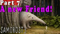 #7| Samorost 3 Gameplay Walkthrough Guide | A new Friend | PC Full HD 1080p No Commentary