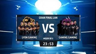 Lyon Gaming vs Gaming Gaming - La Final 206