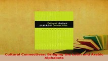 PDF  Cultural Connectives Bridging the Latin and Arabic Alphabets Read Full Ebook