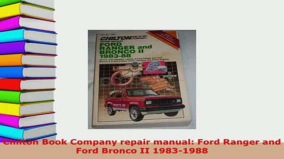 PDF  Chilton Book Company repair manual Ford Ranger and Ford Bronco II 19831988 Download Full Ebook
