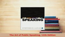 PDF  The Art of Public Speaking 11th Edition Free Books