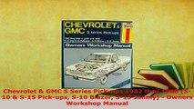PDF  Chevrolet  GMC S Series Pickups 1982 thru 1988 S10  S15 Pickups S10 Blazer S15 Download Full Ebook