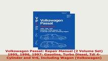 PDF  Volkswagen Passat Repair Manual 2 Volume Set 1995 1996 1997 Gasoline Turbo Diesel Tdi Download Online