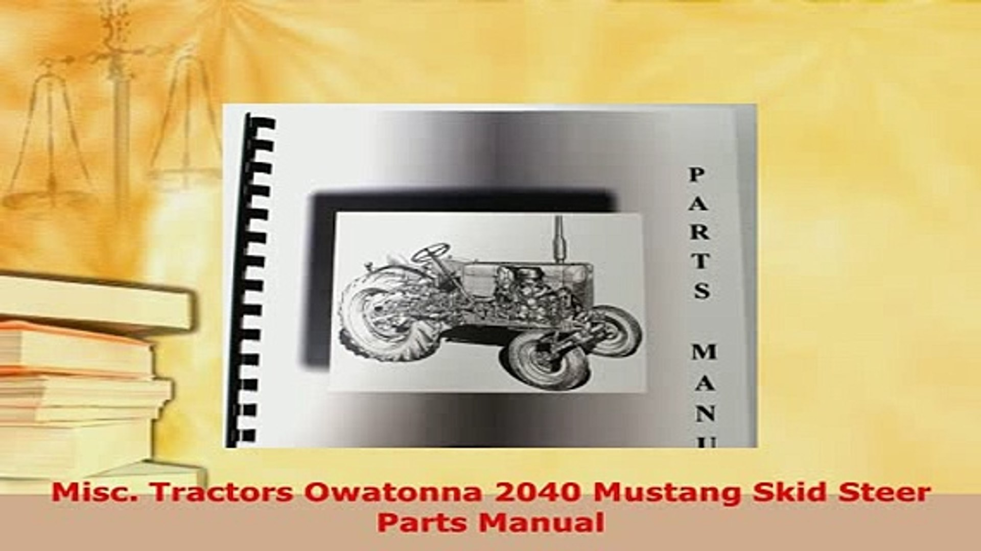 Download Misc Tractors Owatonna 2040 Mustang Skid Steer Parts Manual PDF  Full Ebook