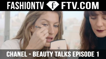 CHANEL -  Beauty Talks Episode 1 - Gisele Bundchen | FTV.com