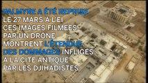 Palmyre libérée filmée par un drône