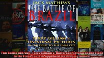 The Battle of Brazil Terry Gilliam v Universal Pictures in the Fight to the Final Cut