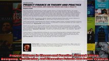 Project Finance in Theory and Practice Second Edition Designing Structuring and Financing