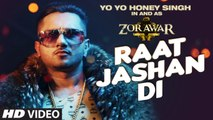 Raat Jashan Di HD Video Song Zorawar 2016 Yo Yo Honey Singh, Jasmine Sandlas, Baani J | New Songs