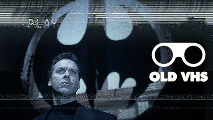 OLD VHS - Batman (ft. Le Jeu Vidéal)