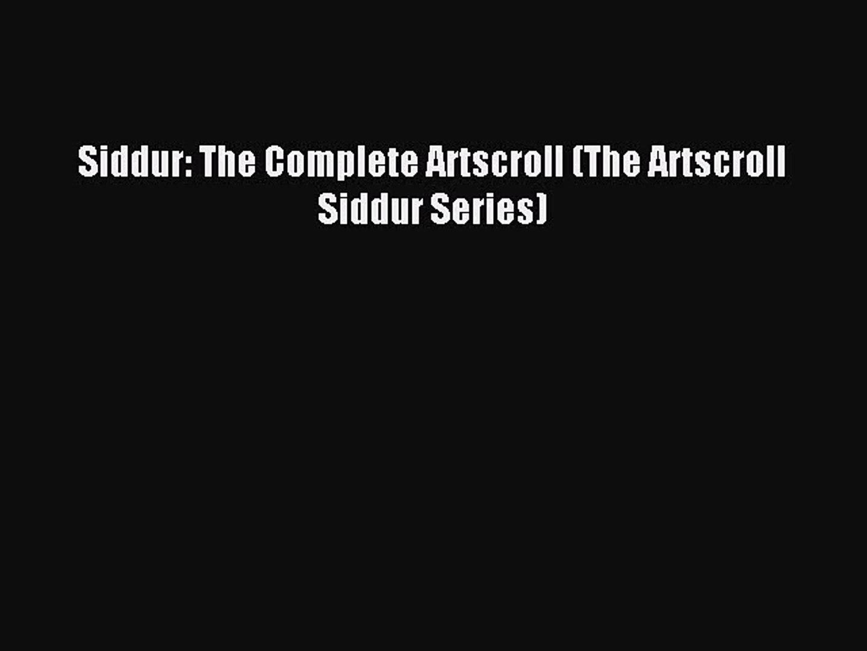 Download Siddur: The Complete Artscroll (The Artscroll Siddur Series) Ebook  Online