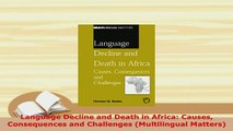PDF  Language Decline and Death in Africa Causes Consequences and Challenges Multilingual Read Online