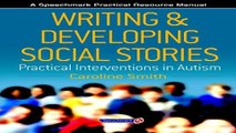Download Writing and Developing Social Stories  Practical Interventions in Autism