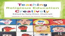 Read Teaching Religious Education Creatively  Learning to Teach in the Primary School Series