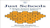 Download Just Schools  A Whole School Approach to Restorative Justice