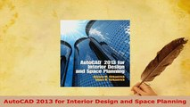 PDF  AutoCAD 2013 for Interior Design and Space Planning PDF Book Free