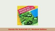 PDF  HandsOn AutoCAD LT Student Edition Read Full Ebook