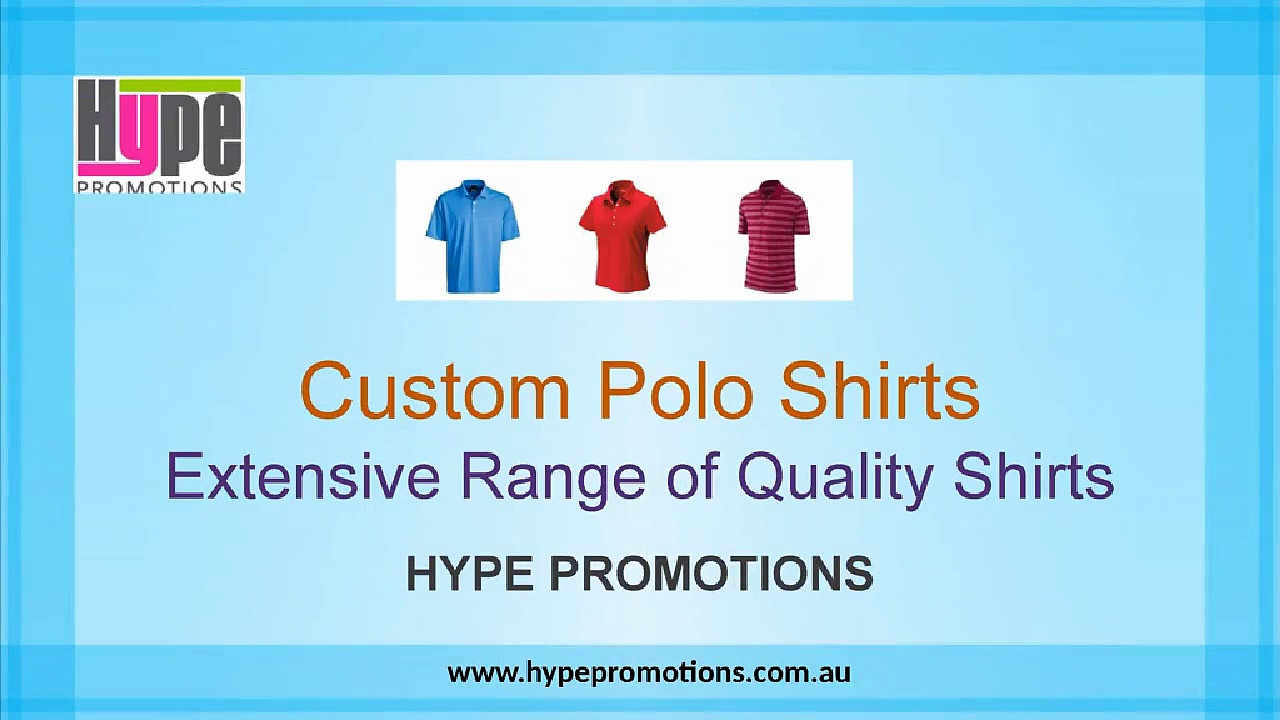 Custom Polo Shirts – Extensive Range of Quality Shirts