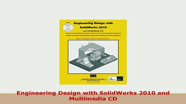 Download Engineering Design With Solidworks 2010 And Multimedia Cd Download Online Video Dailymotion