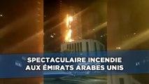 Spectaculaire incendie aux Émirats arabes unis