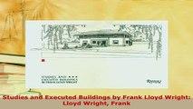 PDF  Studies and Executed Buildings by Frank Lloyd Wright Lloyd Wright Frank Read Full Ebook