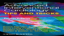 Download Practical Handbook of Advanced Interventional Cardiology  Tips and Tricks