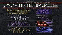 Download Complete Vampire Chronicles  Interview with the Vampire  The Vampire Lestat  The Queen of