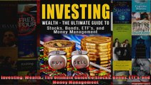Investing Wealth  The Ultimate Guide To Stocks Bonds ETFs and Money Management