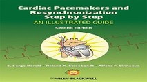 Download Cardiac Pacemakers and Resynchronization Step by Step  An Illustrated Guide