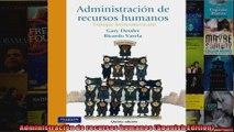 Administración de recursos humanos Spanish Edition