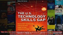 The US Technology Skills Gap  Website What Every Technology Executive Must Know to