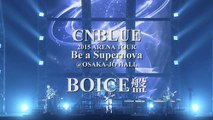 20160329_CNBLUE 2015~Be a Supernova~DVD_BOICE ver. making digest