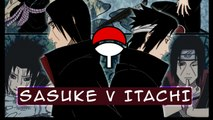 "[AMV] Naruto: ""Sasuke V Itachi"""