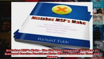 Mistakes MSPs Make  The Five Most Important Mistakes IT Managed Service Providers Make
