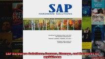 SAP Hardware Solutions Servers Storage and Networks for mySAPcom