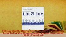 PDF  Chinese Health Qigong Liu Zi Jue DVD Attached by Compiled by the Chinese Health Qigong PDF Full Ebook
