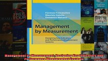 Management by Measurement Designing Key Indicators and Performance Measurement Systems
