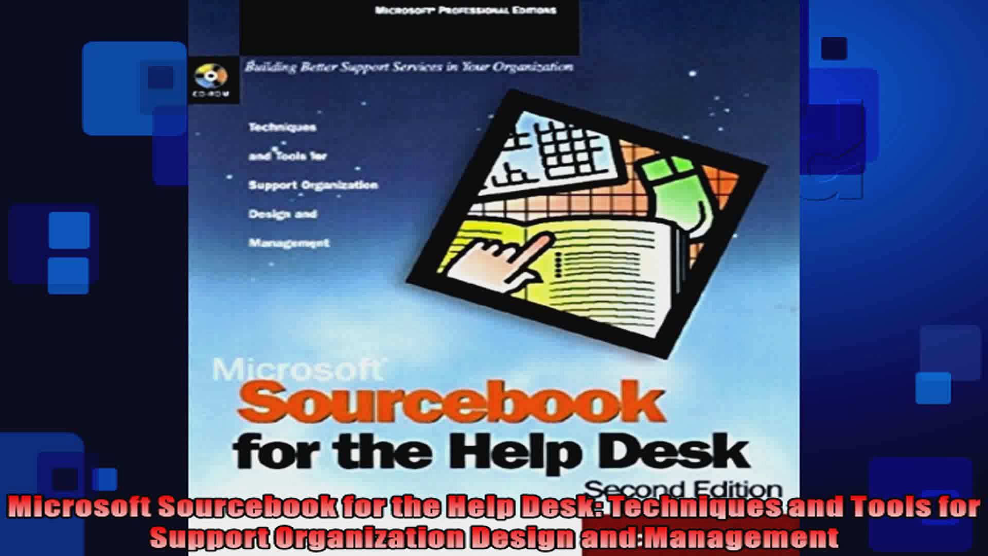 Microsoft Sourcebook for the Help Desk Techniques and Tools for Support Organization