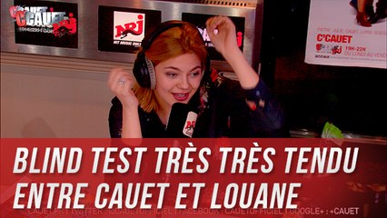 Blind Test très très tendu entre Cauet et Louane